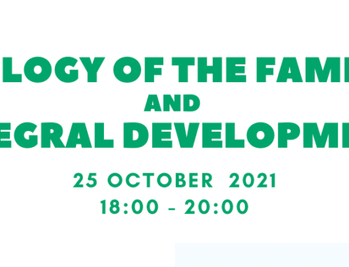 CONFERENCE INVITATION | Ecology of the Family and Integral Development (Livestream 25 October 2021, 18.00 – 20.00)